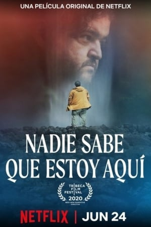 Nobody Knows I'm Here hd izle